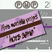 PMP Paris / Marseille Project (Hors série : vol. 2) by Various Artists