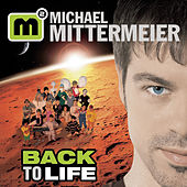 Back To Life by Michael Mittermeier