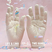 Two Hands by Life