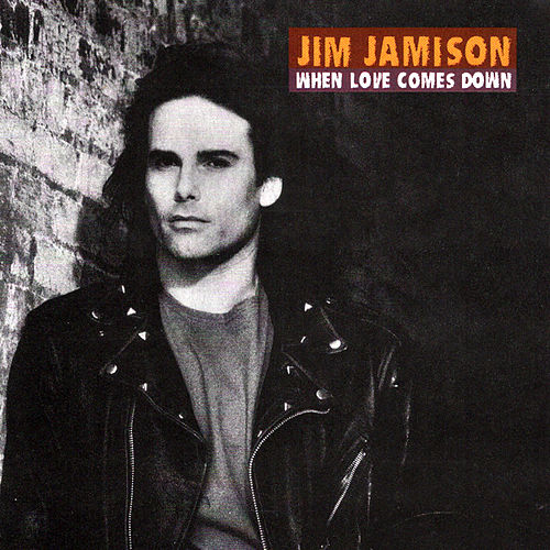 When Love Comes Down by Jimi Jamison
