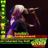 Babylon's Judgement by Natty King