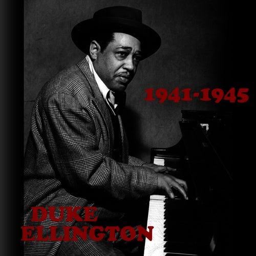 1941-1945 by Duke Ellington