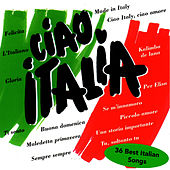 CIAO ITALIA - 36 Best Italian Songs by ITALIANS