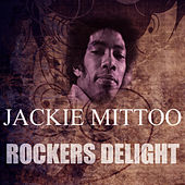 Rockers Delight by Jackie Mittoo