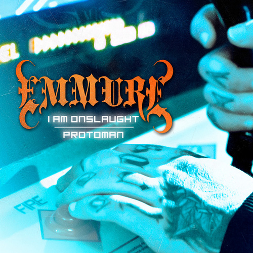 I Am Onslaught / Protoman by Emmure