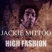 High Fashion by Jackie Mittoo