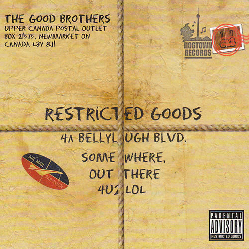 Restricted Goods by The Good Brothers