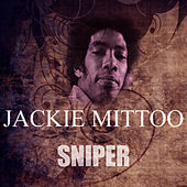 Sniper by Jackie Mittoo