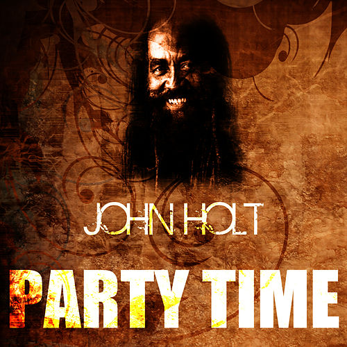 Party Time by John Holt