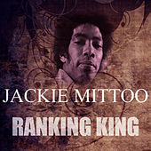 Ranking King by Jackie Mittoo