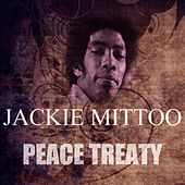 Peace Treaty by Jackie Mittoo