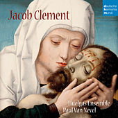 Jacob Clement by Huelgas Ensemble