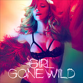 Girl Gone Wild by Madonna