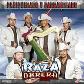 Paniquiado Y Parrandeando by Raza Obrera