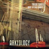 Arkeology by Trilok Gurtu