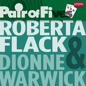 Pair Of Fives: Roberta Flack / Dionne Warwick by Various Artists