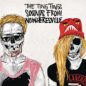 Sounds From Nowheresville by The Ting Tings