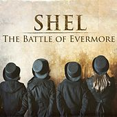 The Battle Of Evermore - Single by Shel