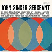 John Singer Sergeant (The Music and Songs of John Dufilho) by Various Artists
