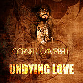Undying Love by Cornell Campbell
