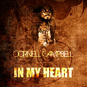 In My Heart by Cornell Campbell