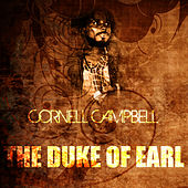 The Duke Of Earl by Cornell Campbell
