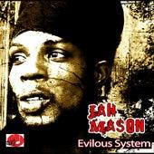 Evilous System by Jah Mason