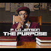 The Purpose by P. Lo Jetson