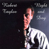 Night and Day by Robert Taylor