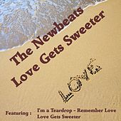 Love Gets Sweeter by Newbeats