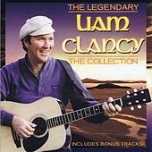 Liam Clancy - The Collection by Liam Clancy