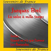 La Valse A Mille Temps by Jacques Brel