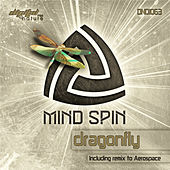 Mind Spin - Dragonfly EP by Various Artists