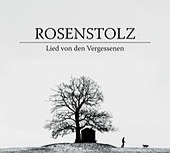Lied von den Vergessenen von Rosenstolz