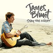 Stay The Night von James Blunt