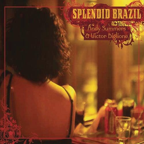 Splendid Brasil von Andy Summers