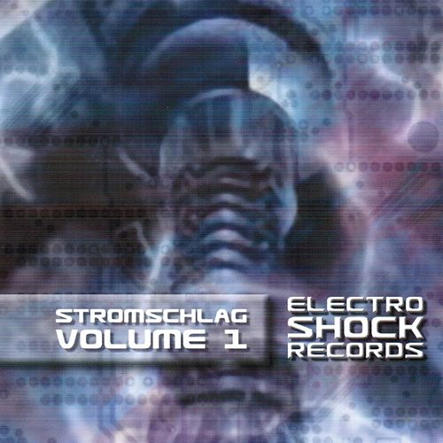 Stromschlag, Vol.1 by Various Artists