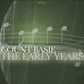 The Early Years by Count Basie