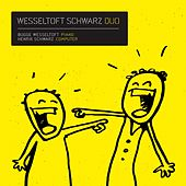 Wesseltoft Schwarz Duo by Bugge Wesseltoft