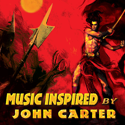 Music Inspired By John Carter by Various Artists
