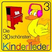 Die 30 Schönsten Kinderlieder - Teil 3 by Kinder Lieder