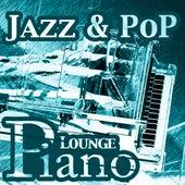 Piano (Jazz - Pop - Hits & Lounge Piano) by Piano