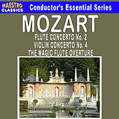 Mozart: Violin Concerto No. 4 - Flute Concerto No. 2 - The Magic Flute Overture by Various Artists