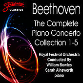 Beethoven: The Complete Piano Concerto Collection 1-5 by Sarah Ainsworth