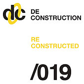 Deconstruction Reconstructed 019 von Various Artists