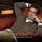 Zwischen Dir und mir von Alexander Rier
