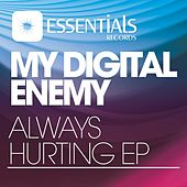 Always Hurting EP by My Digital Enemy