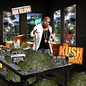 The Kush Man by Joe Blow