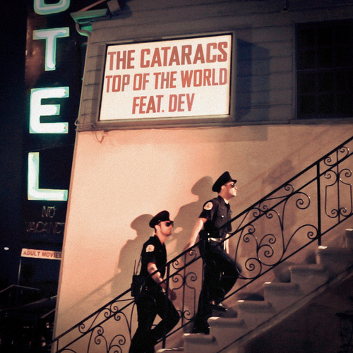 Top Of The World von The Cataracs