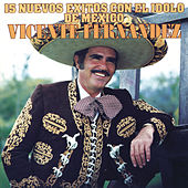 15 Nuevos Exitos Con El Idolo de México von Vicente Fernández